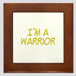 I'm A Warrior [Yellow] Framed Tile